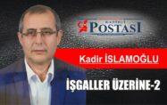 İŞGALLER ÜZERİNE -2